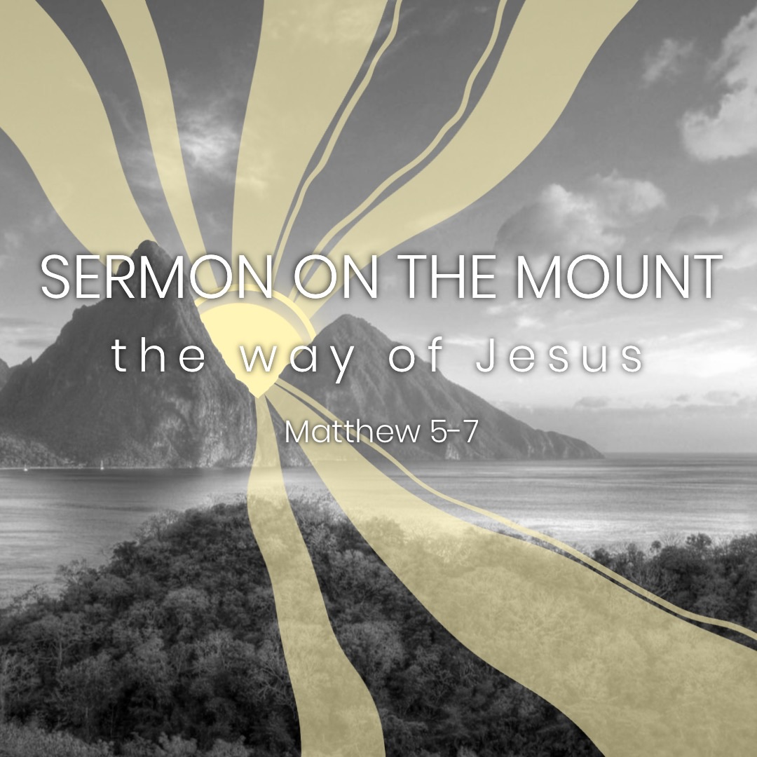 Sermon on the Mount: Week 9